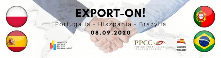 "Konferencja online ""EXPORT – ON! – Portugalia, Hiszpania, Brazylia."""