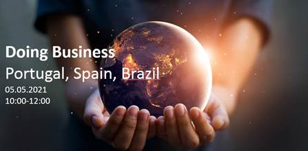 Webinarium: Doing Business in Brazil, Portugal & Spain